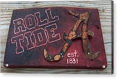 Roll Tide Alabama Acrylic Print by Racquel Morgan