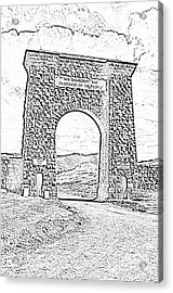 Roosevelt Arch 1903 Gate Old Time Dirt Road Yellowstone National Park Bw Sketch Digital Art Acrylic Print by Shawn O'Brien