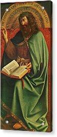 Saint John The Baptist   Acrylic Print by Jan Van Eyck