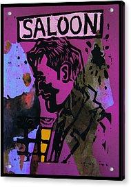 Saloon 1 Acrylic Print by Adam Kissel