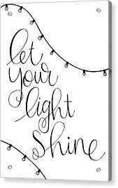 Shine Acrylic Print by Nancy Ingersoll