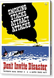 Smoking Stacks Attract Attacks Acrylic Print by War Is Hell Store
