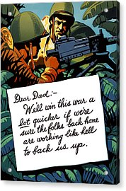 Soldier's Letter Home To Dad -- Ww2 Propaganda Acrylic Print by War Is Hell Store