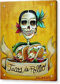 Tacos De Pollo Acrylic Print by Heather Calderon