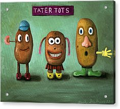 Tater Tots Acrylic Print by Leah Saulnier The Painting Maniac