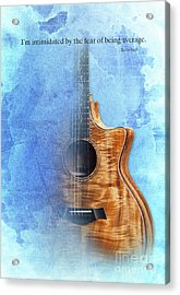 Taylor Inspirational Quote, Acoustic Guitar Original Abstract Art Acrylic Print by Pablo Franchi