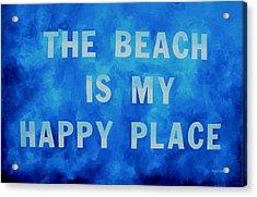 The Beach Is My Happy Place 2 Acrylic Print by Patti Schermerhorn