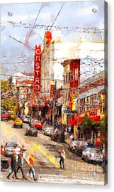 The Castro In San Francisco . 7d7572 Acrylic Print by Wingsdomain Art and Photography