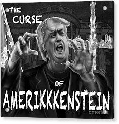 The Curse Of Amerikkenstein Acrylic Print by Reggie Duffie
