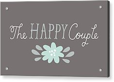 The Happy Couple Lettering With Flower Acrylic Print by Gillham Studios