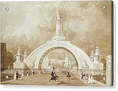 The Proposed Triumphal Arch From Portland Place To Regent's Park Acrylic Print by John Martin