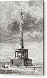The Victory Column In The Tiergarten Acrylic Print by Vintage Design Pics