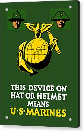 This Device Means Us Marines  Acrylic Print by War Is Hell Store