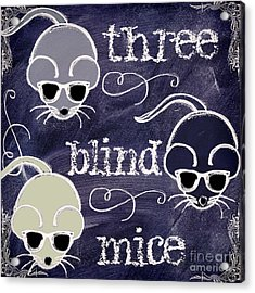 Three Blind Mice Children Chalk Art Acrylic Print by Mindy Sommers