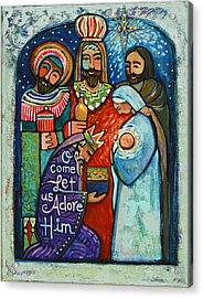 Three Kings O Come Let Us Adore Him Acrylic Print by Jen Norton