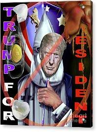 Trump Making America White Again 1 Acrylic Print by Reggie Duffie