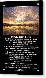 Twenty-third Psalm Prayer Acrylic Print by James BO  Insogna