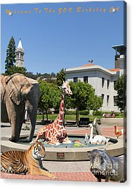 Uc Berkeley Welcomes You To The Zoo Please Do Not Feed The Animals Dsc4086 Vertical With Text Acrylic Print by Wingsdomain Art and Photography