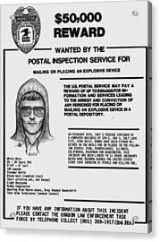 Unabomber Ted Kaczynski Wanted Poster 1 Acrylic Print by Tony Rubino