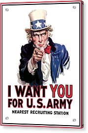 Uncle Sam -- I Want You Acrylic Print by War Is Hell Store