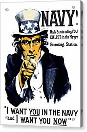 Uncle Sam Wants You In The Navy Acrylic Print by War Is Hell Store