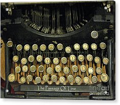 Vintage Antique Typewriter - The Passage Of Time Acrylic Print by Kathy Fornal