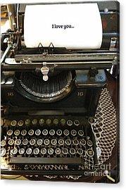 Vintage Antique Typewriter - Inspirational Vintage Typewriter  Acrylic Print by Kathy Fornal
