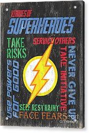 Virtues Of A Superhero 2 Acrylic Print by Debbie DeWitt