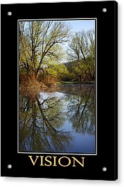Vision Inspirational Motivational Poster Art Acrylic Print by Christina Rollo
