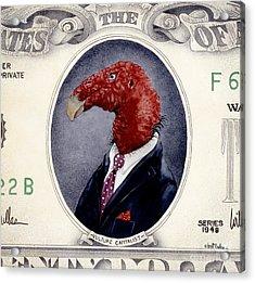 Vulture Capitalist... Acrylic Print by Will Bullas