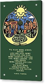 What Does Labor Want? Acrylic Print by Ricardo Levins Morales