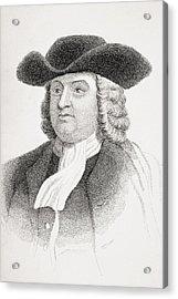 William Penn 1644-1718 English Quaker Acrylic Print by Vintage Design Pics