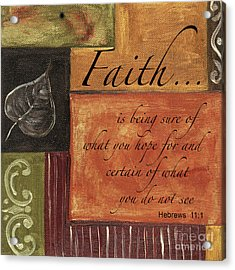 Words To Live By Faith Acrylic Print by Debbie DeWitt