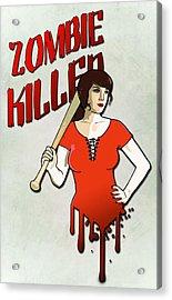 Zombie Killer Acrylic Print by Nicklas Gustafsson