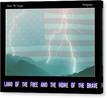 Land Of The Free And The Home Of The Brave Canvas Print by James BO  Insogna