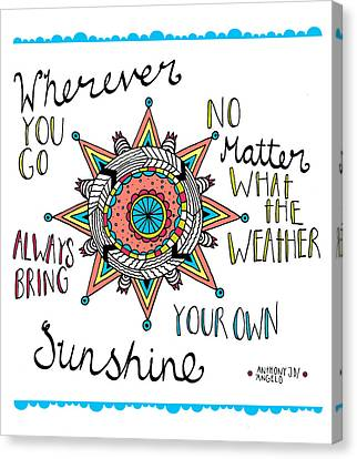 Bring Your Own Sunshine Canvas Print by Susan Claire