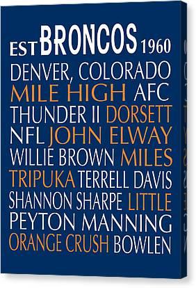 Denver Broncos Canvas Print by Jaime Friedman