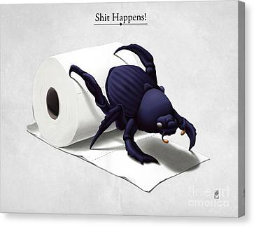 Shit Happens Canvas Print by Rob Snow
