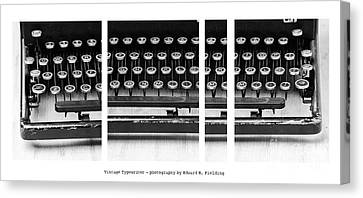 Vintage Typewriter Canvas Print by Edward Fielding