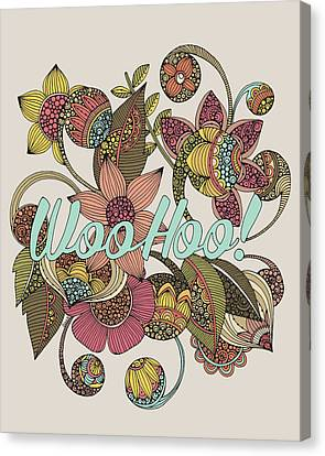 Wohoo Canvas Print by Valentina