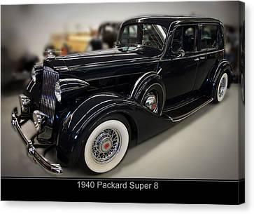 1940 Packard Super 8 Canvas Print by Chris Flees