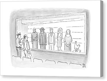 A Bartender Stands In Front Of A Police Lineup Canvas Print by Paul Noth