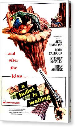 A Bullet Is Waiting, Us Poster Canvas Print by Everett