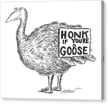 A Goose Is Depicted Canvas Print by Edward Koren