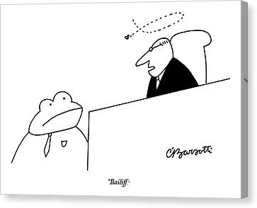 A Judge Speaks To The Bailiff Canvas Print by Charles Barsotti