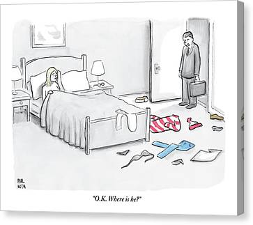 A Man Walks Into A Room To Find His Wife In Bed Canvas Print by Paul Noth