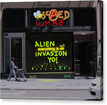 Alien Invasion Yo - Everything Is Not Okay Canvas Print by John Hines