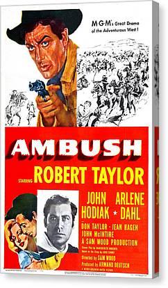 Ambush, Us Poster, Robert Taylor Top Canvas Print by Everett