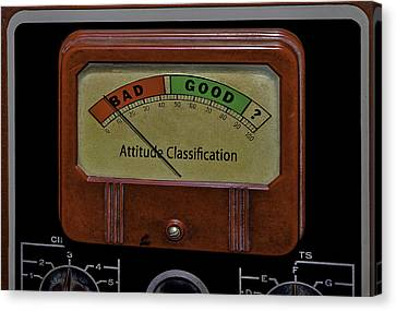 Bad Good Attitude Classification Meter Canvas Print by Phil Cardamone