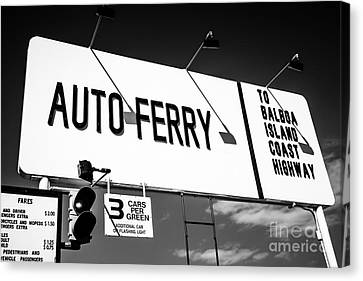 Balboa Island Ferry Sign Black And White Picture Canvas Print by Paul Velgos